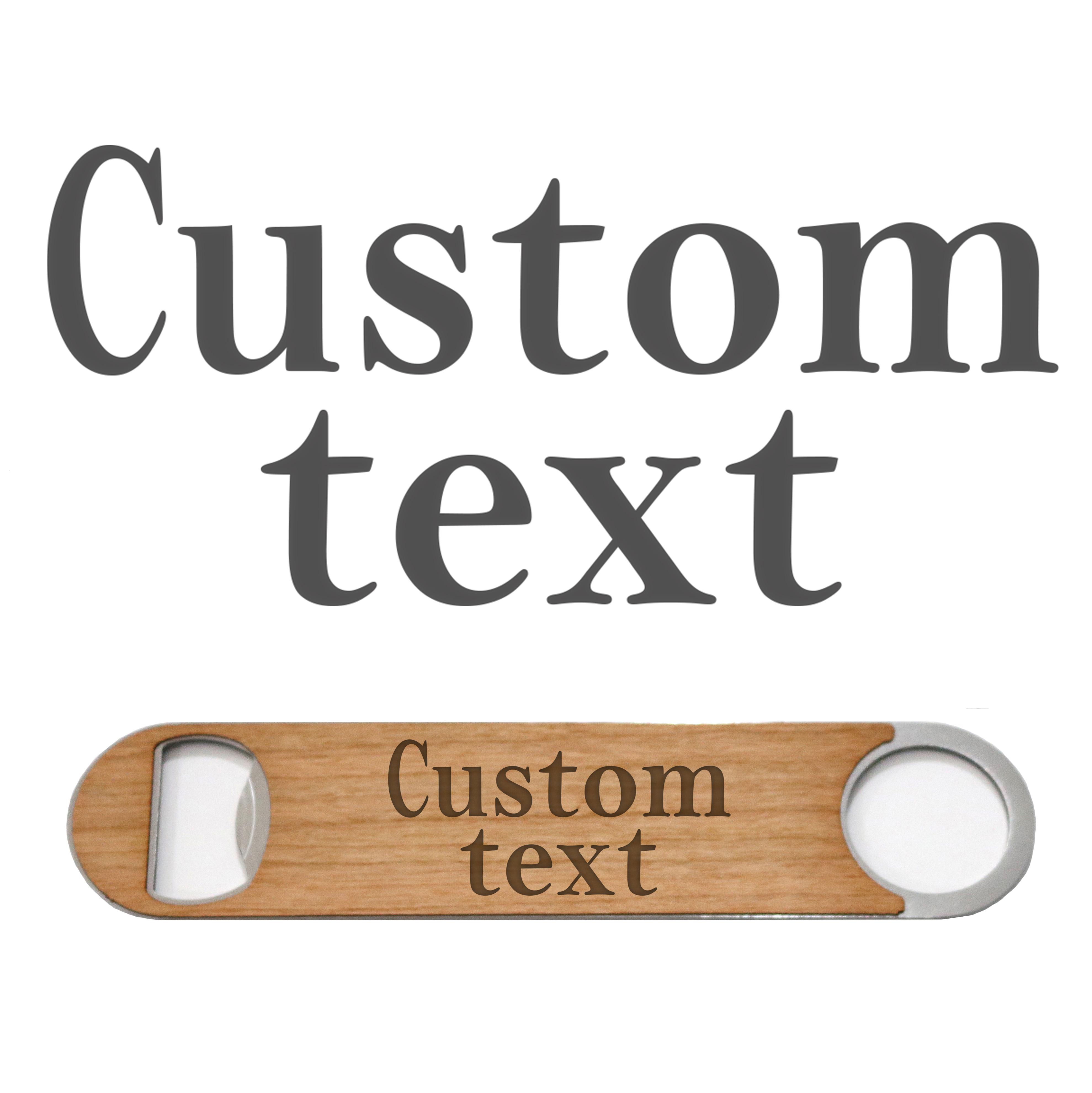 Custom Text Wood Beer Bottle Opener